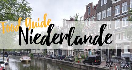 Essen in Holland – Food Guide für Amsterdam und die Niederlande